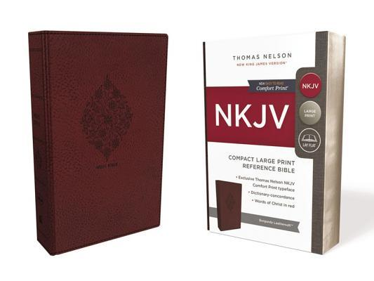 NKJV, Reference Bible, Compact Large Print, Imitation Leather, Burgundy, Red Letter Edition, Comfort Print