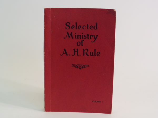 SELECTED MINISTRY OF A.H. RULE