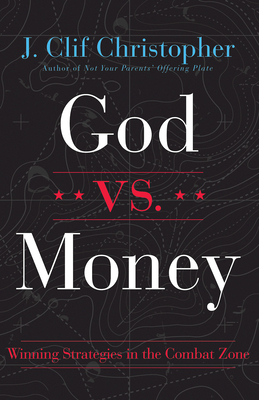 God vs. Money: Winning Strategies in the Combat Zone