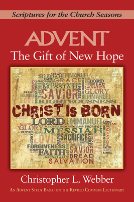 The Gift of New Hope: Scriptures for the Church Seasons