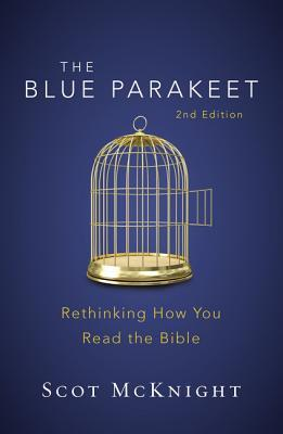 The Blue Parakeet, 2nd Edition: Rethinking How You Read the Bible