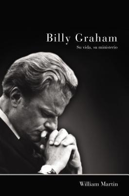 Billy Graham - Su Vida, Su Ministerio