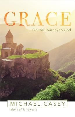 Grace: On the Journey to God
