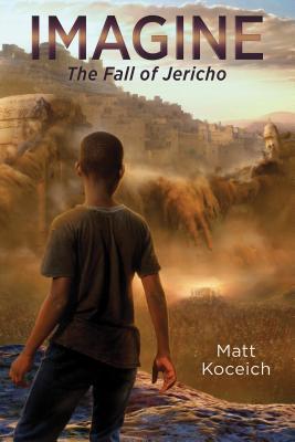 Imagine. . .the Fall of Jericho
