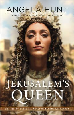Jerusalem's Queen: A Novel of Salome Alexandra