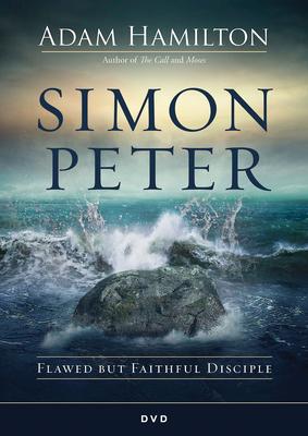 Simon Peter DVD: Flawed But Faithful Disciple