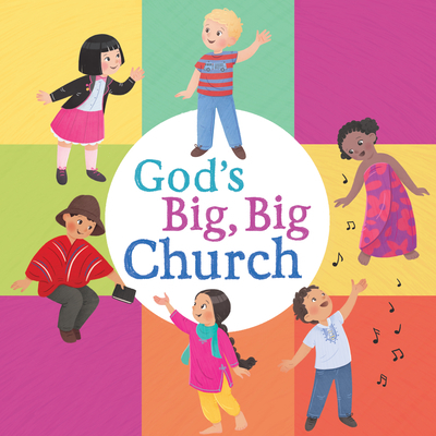 God's Big, Big Church (Board Book)