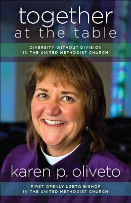 Together at the Table: Diversity Without Division in the United Methodist Church