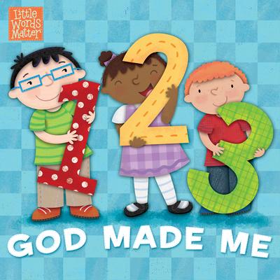 1, 2, 3 God Made Me