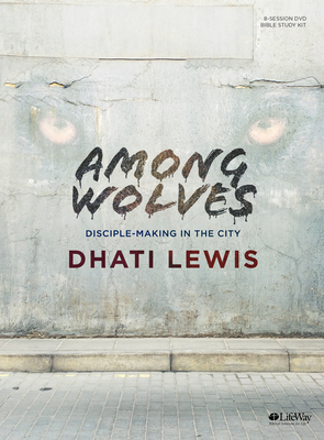 Among Wolves - Leader Kit: Disciple Making in the City