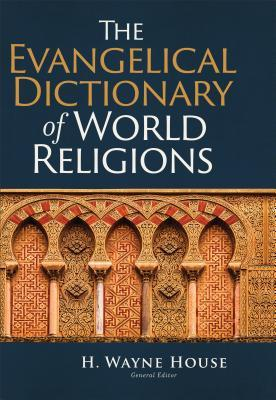 The Evangelical Dictionary of World Religions