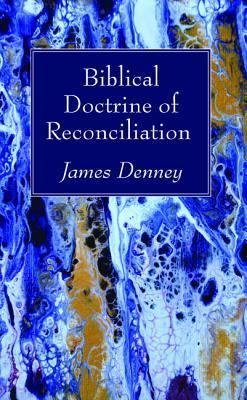 Biblical Doctrine of Reconciliation
