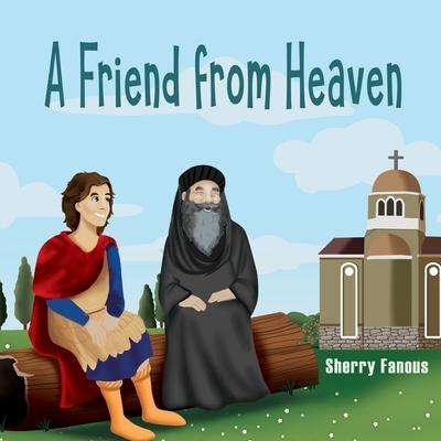 A Friend from Heaven