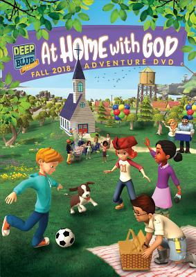 Deep Blue Connects at Home with God Adventure DVD Fall 2018: Ages 3-10