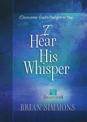 I Hear His Whisper, Volume 2