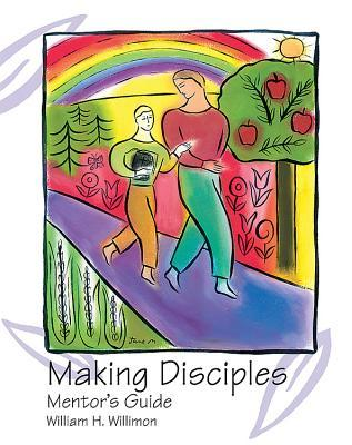 Making Disciples: Mentor Guide