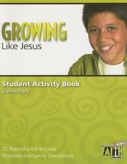 GROWING LIKE JESUS STUDENT ACTIVITY BOOK ELEMENTARY