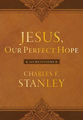 Jesus, Our Perfect Hope: 365 Devotions