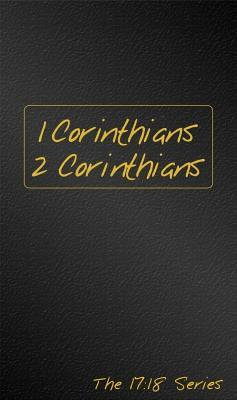 1 & 2 Corinthians: Journible the 17: 18 Series