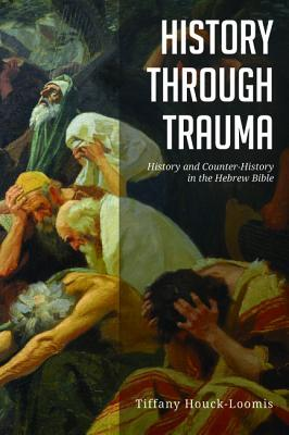 History Through Trauma
