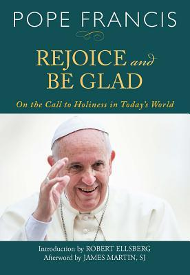 Rejoice and Be Glad: On the Call to Holiness in Today's World