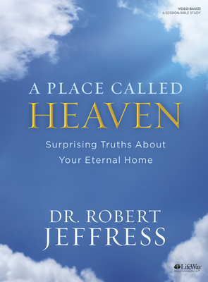 A Place Called Heaven - Bible Study Book