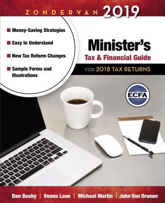 Zondervan 2019 Minister's Tax and Financial Guide: For 2018 Tax Returns