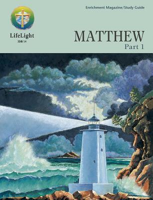Matthew, Part 1 - Study Guide