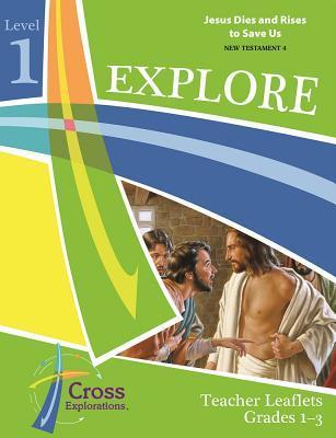 Explore Level 1 (Gr1-3) Teacher Leaflet (Nt4)