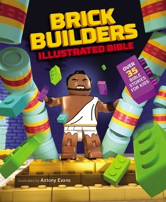Brick Builder's Illustrated Bible: Over 35 Bible Stories for Kids