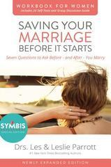 SAVING YOUR MARRIAGE BEFORE IT STARTS WORKBOOK FOR WOMEN