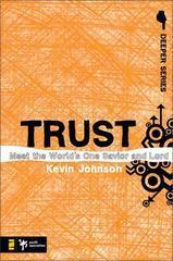 TRUST DEEPER SERIES STUDY GUIDE