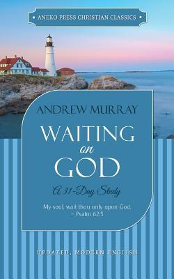 Waiting on God: A 31-Day Study