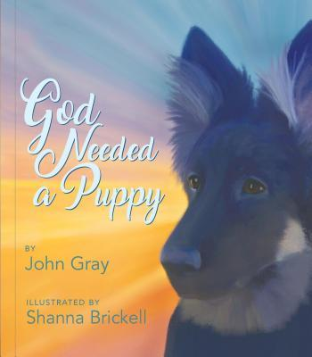 God Needed a Puppy