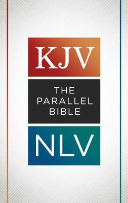 The KJV Nlv Parallel Bible