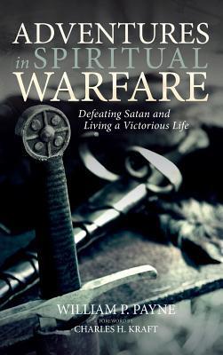 Adventures in Spiritual Warfare