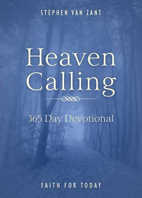 Heaven Calling: 365 Day Devotional