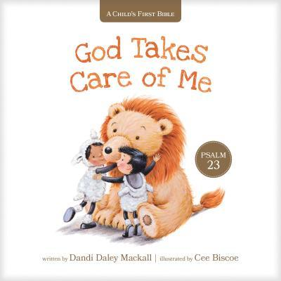 God Takes Care of Me: Psalm 23