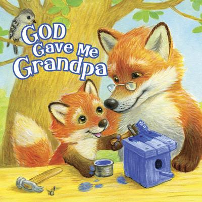 God Gave Me Grandpa
