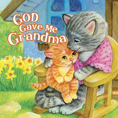 God Gave Me Grandma