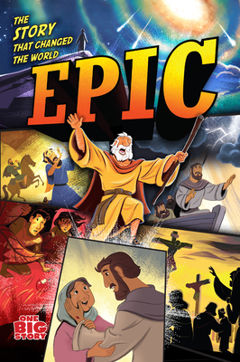 Epic: The Story That Changed the World
