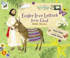 EASTER LOVE LETTERS FROM GOD BIBLE STORIES