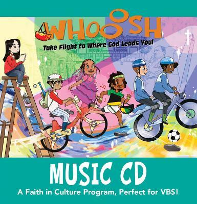 Vacation Bible School (Vbs) 2019 Whooosh Music CD: Take Flight to Where God Leads You!