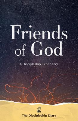 Friends of God: The Discipleship Diary