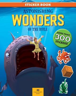 Astonishing Wonders of the Bible
