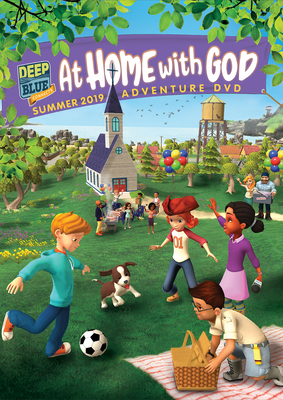 Deep Blue Connects at Home with God Adventure DVD Summer 2019: Ages 3-10