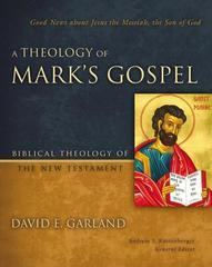 THEOLOGY OF MARK'S GOSPEL