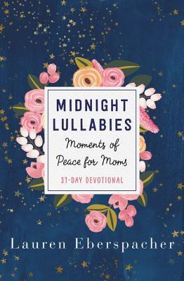 Midnight Lullabies: Moments of Peace for Moms
