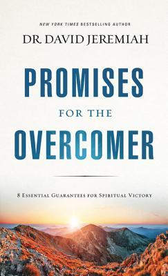 Promises for the Overcomer: 8 Essential Guarantees for Spiritual Victory