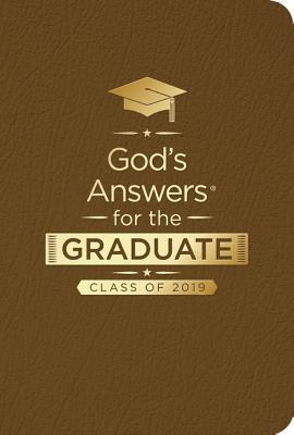 God's Answers for the Graduate: Class of 2019 - Brown NKJV: New King James Version